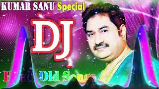 Download Old Is Gold Dj Remix Songs   Kumar Sanu Remix Special   Old Hindi DJ Remix