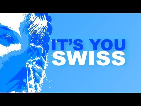 Swiss - It's You (Official Audio)