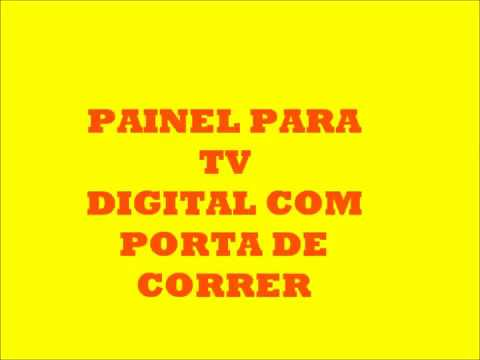PAINEL PARA TV DIGITAL COM PORTA DE CORRER - YouTube