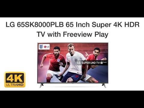 LG 65SK8000PLB 65 Inch Super 4K HDR LED TV with Freeview Play Features