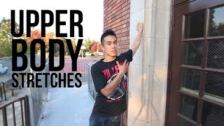 How to Stretch | Upper Body | Warming Up & Preventing Injuries