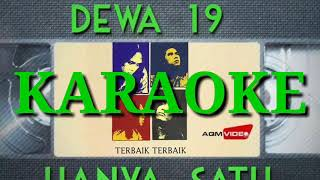 DeWA 19 - Hanya Satu (Karaoke)