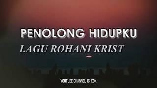 Penolong Hidupku - Jacqlien Celosse | Lagu Rohani + Lirik