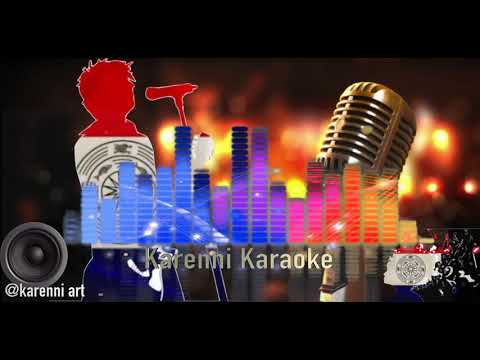 Karenni karaoke Song- Bwee Toe Lue Toe By Maw Phray Myar