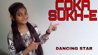Coka Dance video | Sukhe E Muzical Docterz|Dance Cover | Dance choreography By Shilpa