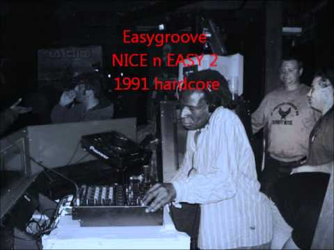 Easygroove NICE n EASY 1991 old skool hardcore