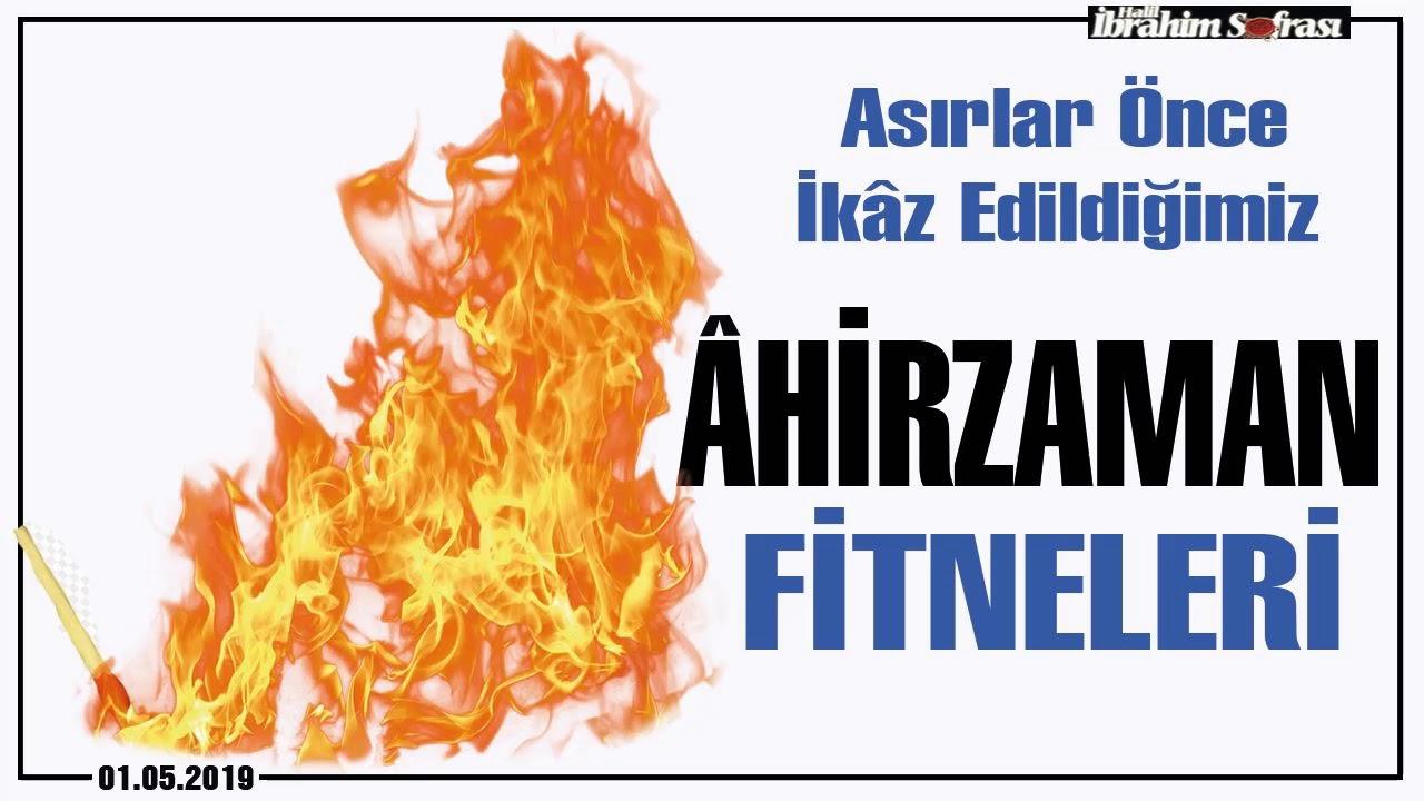 Âhirzaman Fitneleri | 01.05.2019 Yayını