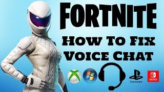 FORTNITE how to fix voice chat (Xbox Ps4 PC Switch)