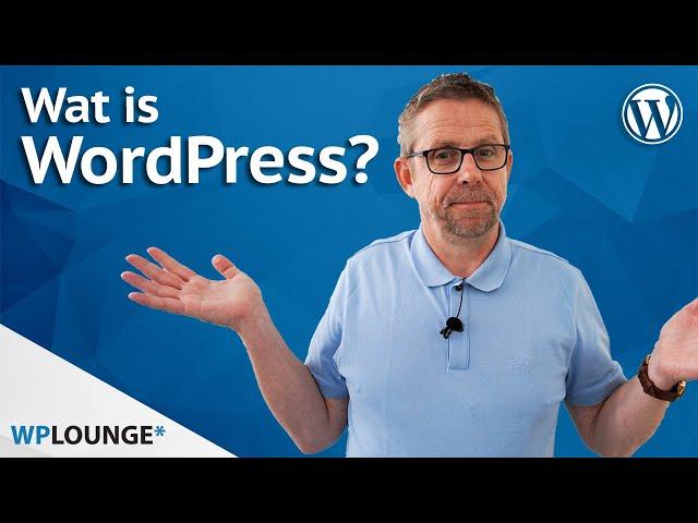 Wat is WordPress? En hoe werkt het? Een inleiding voor beginners!