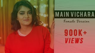 Main Vichara | Female Version | Armaan Bedil | Audio & Lyrics | Diksha Sharma