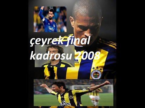 Fenerbahçe 2008 Uefa Şampiyonlar Ligi Çeyrek Final Kadrosu