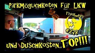 Parkmöglichkeiten für LKW und Duschkosten... TOP !!! / Truck diary #278