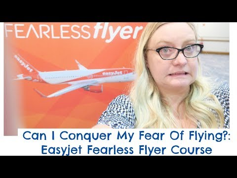 Can I Beat My Fear Of Flying?: Easyjet Fearless Flyer Course