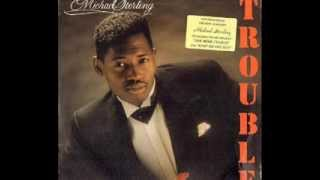 Michael Sterling - Come and Get Some Love