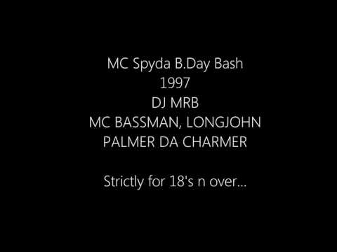 DJ MRB, MC Palmer, Bassman, LongJohn - MC Spyda Birthday Bash 1997
