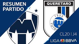Resumen y Goles   Monterrey vs Queretaro   Jornada 4 - CL 2020   Liga BBVA MX