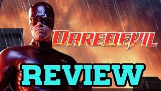 Daredevil [2003] – Movie Review (with Spoilers)