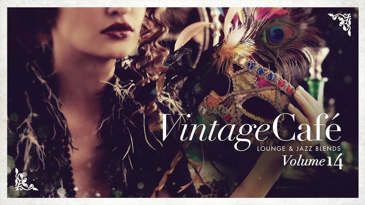 Vintage Café Vol  14 - The Ultimate Blend of Jazz and Lounge Covers