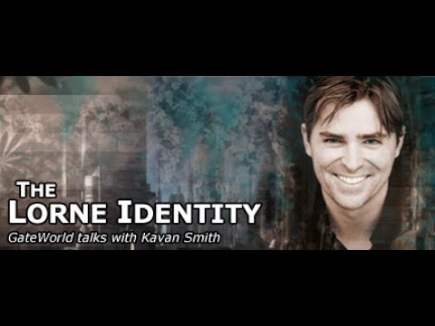 The Lorne Identity  with Kavan Smith