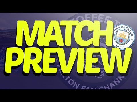 Manchester City V Everton | Match Preview