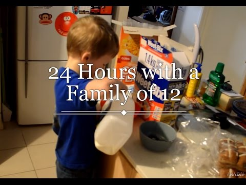 24 Hours with a Family of 12