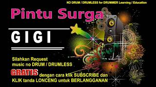 Pintu Surga GIGI NO DRUM (Lagu Indonesia tanpa DRUM)FREE DOWNLOAD