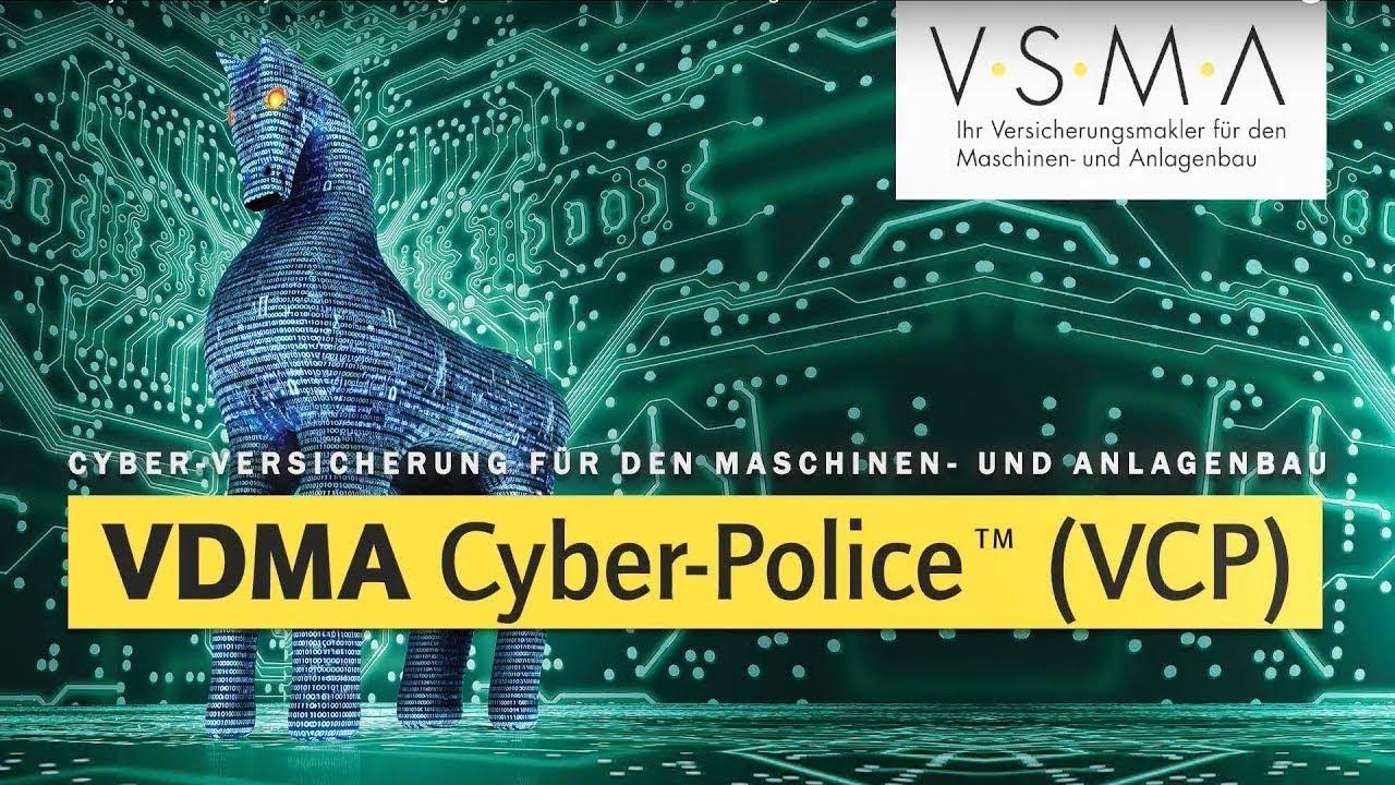 Die VDMA Cyber Police - Cyber Versicherung für den Maschinenbau, die Industrie und den Anlagenbau.