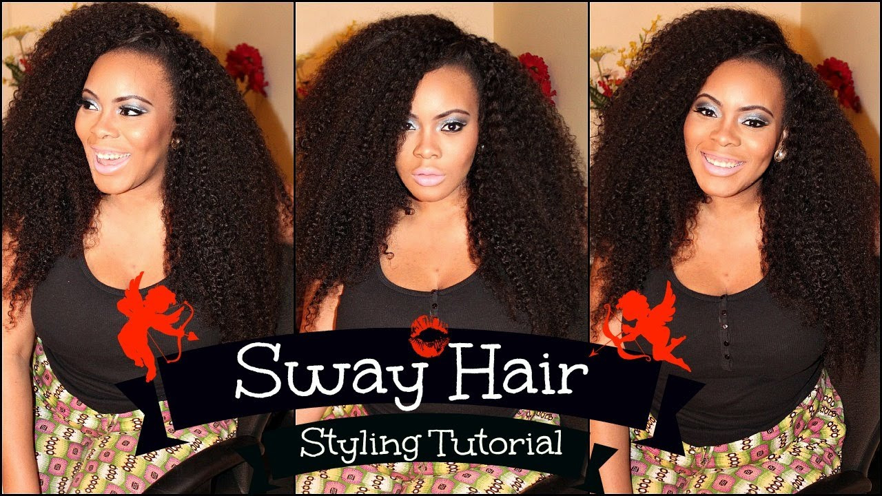 No Part Sew In Styling Tutorial With Sway Hair Kinky