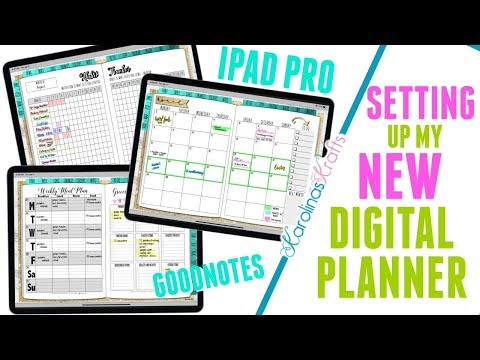 Setting up my New Digital Planner using Good Notes, Setting up my New Digital Planner on my iPad Pro