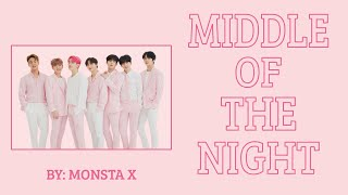 MONSTA X (몬스타엑스)- MIDDLE OF THE NIGHT LYRICS (COLOR CODED)
