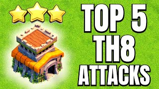 TH8 Attack Strategy | TOP 5 Attacks | Th8 Best And Easy Attack Strategy | Clash of Clans 2021