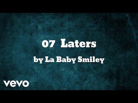 La Baby Smiley - Laters (AUDIO)