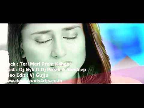 DJ NYK ft DJ PREAK & SANDEEP : TERI MERI ( PROGRESSIVE HOUSE MIX )