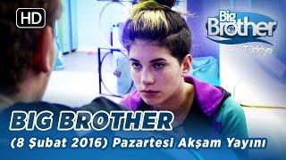 Big Brother Türkiye (8 Şubat 2016) Pazartesi Akşam Yayını - Bölüm 103