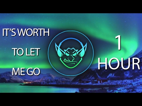 It's Worth It To Let Me Go (Goblin Mashup) 【1 HOUR】