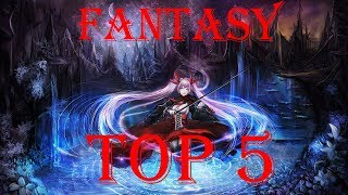 Top 5 Anime Fantasy