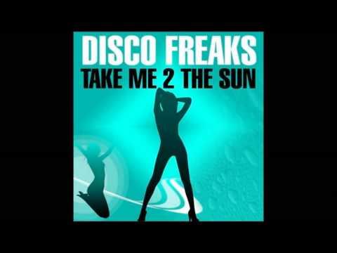 Disco Freaks - Take Me 2 The Sun (Cenasi Remix)