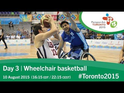 Day 3   Wheelchair basketball   Toronto 2015 Parapan American Games