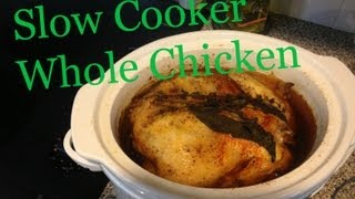 Cook a whole chicken in the Slow Cooker