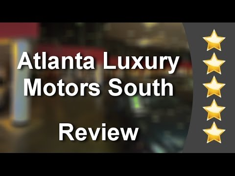 atlanta luxury motors south union city reviews youtube