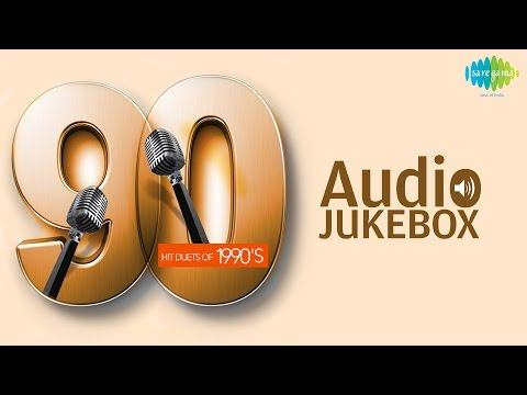 Evergreen Duets of 90s  Classic Old Hindi Songs  Audio Jukebox