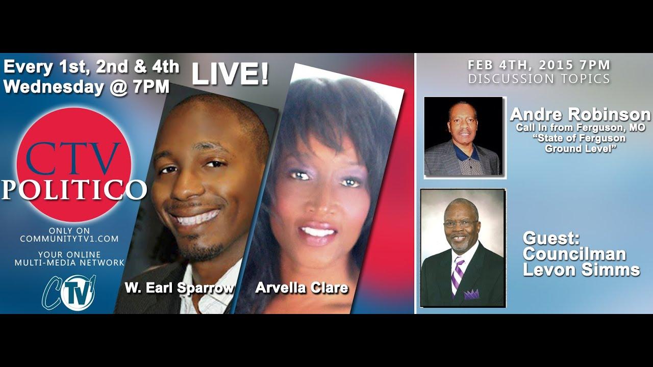2-4-2015 CTV POLITICO - Andre Robinson, Ferguson, Missouri & Councilman Levon Simms