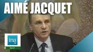 1993 : Aimé Jacquet devient sélectionneur de l'équipe de France | Archive INA