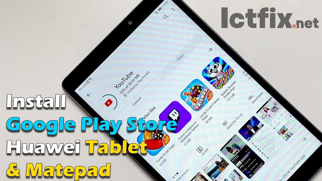 Install Google Play Store On Huawei Tablet Matepad Ictfix