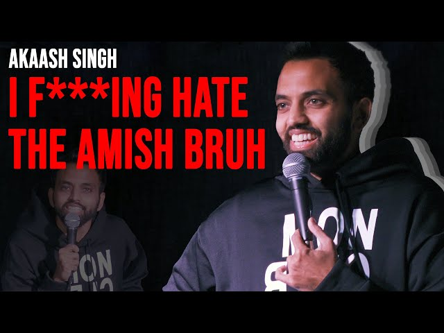 WHY EVERYONE SHOULD HATE THE AMISH   Akaash Singh   Stand Up Comedy
