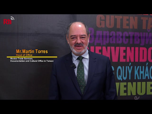 Mr.Martin Torres, Head of Mexico Office in Taiwan【央廣英語】
