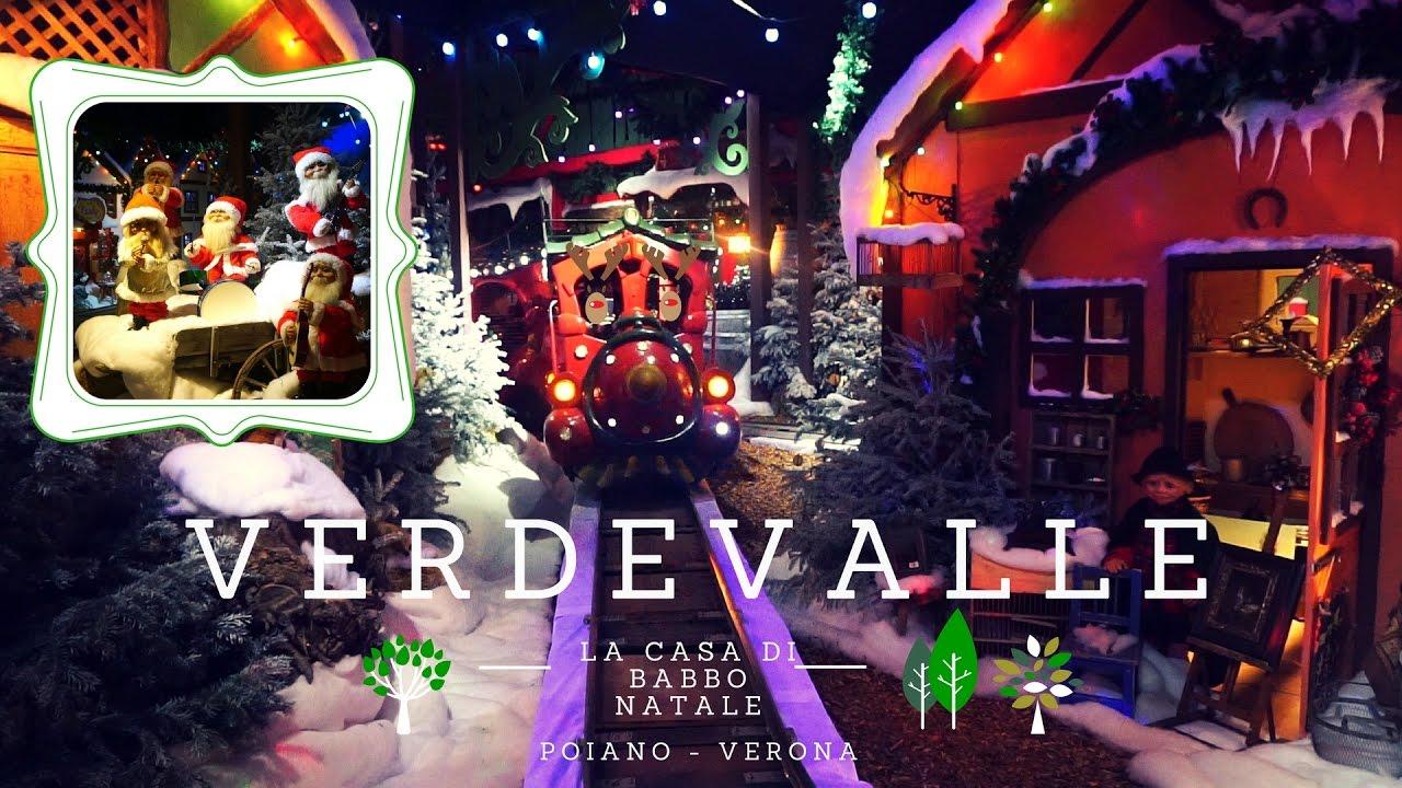 La Casa Di Babbo Natale A Verona.La Casa Di Babbo Natale Verdevalle Poiano Verona Youtube