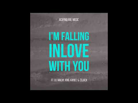 Acapino Rae - I'm Falling Inlove With You | Lil Macky, King Kaybee & Cojack (Audio)