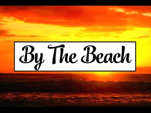 """By The Beach"" (Unreleased MasterCard Titanium Commercial Song)"