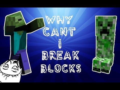 Minecraft: Why can't I break blocks!